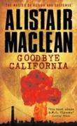 Cover-Bild zu Goodbye California (eBook) von MacLean, Alistair