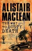 Cover-Bild zu Way to Dusty Death (eBook) von MacLean, Alistair