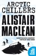 Cover-Bild zu Alistair MacLean Arctic Chillers 4-Book Collection: Night Without End, Ice Station Zebra, Bear Island, Athabasca (eBook) von MacLean, Alistair