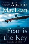 Cover-Bild zu Fear is the Key von MacLean, Alistair