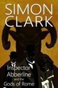Cover-Bild zu Inspector Abberline and the Gods of Rome (eBook) von Clarke, Simon