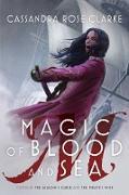 Cover-Bild zu Magic of Blood and Sea (eBook) von Clarke, Cassandra Rose