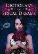 Cover-Bild zu Dictionary of Sexual Dreams (eBook) von Clarke, Martha