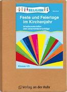 Cover-Bild zu Feste und Feiertage im Kirchenjahr - Klasse 1/2 von Kurt, Aline