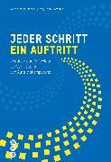 Cover-Bild zu Jeder Schritt ein Auftritt (E-Book) (eBook) von Felder, Marcel