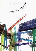 Cover-Bild zu envol lycée / Cahier d'activités von Autorenteam