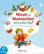 Cover-Bild zu Warum ist Weihnachten nicht jeden Tag? (eBook) von Scheller, Anne