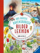 Cover-Bild zu Das große Ravensburger Bilderlexikon von A bis Z von Mennen, Patricia