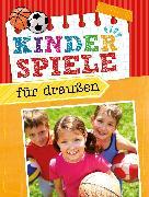 Cover-Bild zu Kinderspiele für draußen (eBook) von Scheller, Dr. Anne