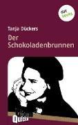 Cover-Bild zu Der Schokoladenbrunnen - Literatur-Quickie (eBook) von Dückers, Tanja