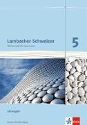 Cover-Bild zu Lambacher Schweizer. 5. Schuljahr. Lösungen für das Schülerbuch. Neubearbeitung. Baden-Württemberg