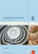 Cover-Bild zu Lambacher Schweizer. 6. Schuljahr. Lösungen. Neubearbeitung. Baden-Württemberg