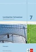 Cover-Bild zu Lambacher Schweizer. Lösungen 7. Schuljahr. Ausgabe für Baden-Württemberg