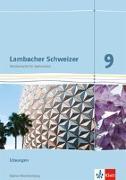Cover-Bild zu Lambacher Schweizer Mathematik 9. Ausgabe Baden-Württemberg. Lösungen Klasse 9