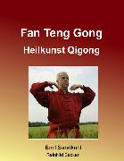 Cover-Bild zu Fan Teng Gong (eBook) von Becker, Reinhild