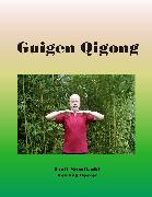 Cover-Bild zu Guigen Qigong (eBook) von Becker, Reinhild
