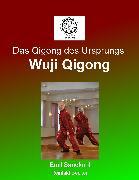 Cover-Bild zu Das Qigong des Ursprungs (eBook) von Becker, Reinhild