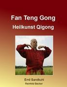 Cover-Bild zu Fan Teng Gong von Sandkuhl, Emil