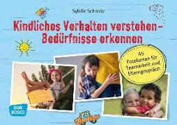 Cover-Bild zu Kindliches Verhalten verstehen - Bedürfnisse erkennen von Schmitz, Sybille