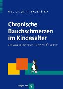 Cover-Bild zu Chronische Bauchschmerzen im Kindesalter (eBook) von Warschburger, Petra
