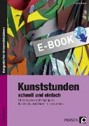 Cover-Bild zu Kunststunden schnell und einfach - 7./8. Klasse (eBook) von Blahak, Gerlinde