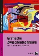 Cover-Bild zu Grafische Zwischentechniken von Blahak, Gerlinde