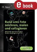 Cover-Bild zu Rund ums Foto zeichnen, malen und collagieren (eBook) von Blahak, Gerlinde