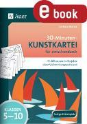 Cover-Bild zu 30-Minuten-Kunstkartei für zwischendurch (eBook) von Blahak, Gerlinde