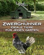 Cover-Bild zu Zwerghühner von Gutjahr, Axel
