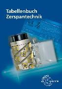 Cover-Bild zu Tabellenbuch Zerspantechnik von Apprich, Thomas