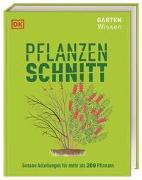Cover-Bild zu Gartenwissen Pflanzenschnitt