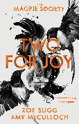 Cover-Bild zu The Magpie Society: Two for Joy