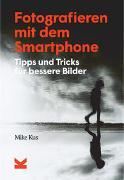 Cover-Bild zu Fotografieren mit dem Smartphone