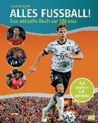 Cover-Bild zu ALLES FUßBALL - Das aktuelle Buch zur EM 2021