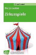 Cover-Bild zu Die 50 besten Zirkusspiele (eBook) von Giovanni, Zirkus (Hrsg.)