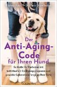 Cover-Bild zu Der Anti-Aging-Code für Ihren Hund