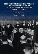 Cover-Bild zu Derecho Internacional Público, Derecho Internacional de la inversión extranjera (eBook)