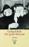 Cover-Bild zu Roth, Gerhard: Der große Horizont