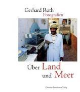 Cover-Bild zu Roth, Gerhard: Über Land und Meer