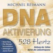 Cover-Bild zu DNA-AKTIVIERUNG [528 Hertz]