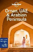 Cover-Bild zu Keith, Lauren: Lonely Planet Oman, UAE & Arabian Peninsula