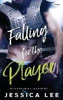Cover-Bild zu Lee, Jessica: FALLING FOR THE PLAYER
