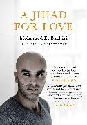 Cover-Bild zu El Bachiri, Mohamed: A Jihad for Love