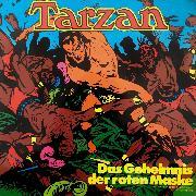 Cover-Bild zu Burroughs, Edgar Rice: Tarzan, Folge 6: Das Geheimnis der roten Maske (Audio Download)