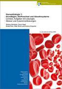 Cover-Bild zu Humanbiologie 1. Grundlagen, Stoffwechsel und Abwehrsysteme von Bütikofer, Markus