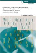 Cover-Bild zu Organisation - Management-Basiskompetenz von Kneubühl, Daniel