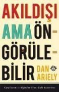 Cover-Bild zu Ariely, Dan: Akildisi Ama Öngörülebilir