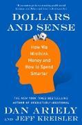 Cover-Bild zu Ariely, Dan: Dollars and Sense