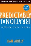 Cover-Bild zu Ariely, Dan: Predictably Irrational, Revised