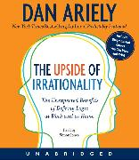 Cover-Bild zu Ariely, Dan: The Upside of Irrationality CD